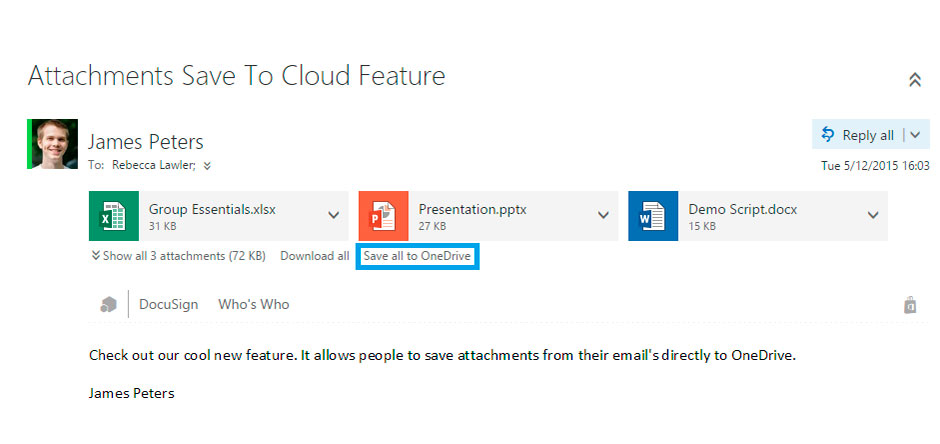 Outlook Web App users can now save attachments to OneDrive